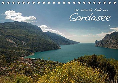 Die schönste Seite am Gardasee (Tischkalender 2019 DIN A5 quer): Entdecken Sie die schönste Seite des Gardasees: Torbole & Riva del Garda (Monatskalender, 14 Seiten ) (CALVENDO Natur)