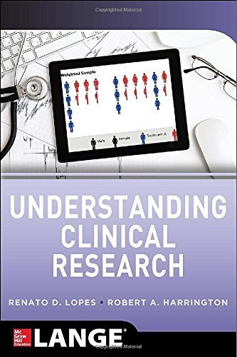 Understanding Clinical Research 1st Edition by Lopes, Renato D., Harrington, Robert A. (2013) Paperback -  McGraw-Hill Education / Medical