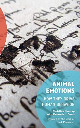 Animal Emotions: How They Drive Human Behavior