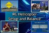RC HELICOPTER SETUP & BALANCE