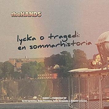 Lycka o tragedi: en sommarhistoria