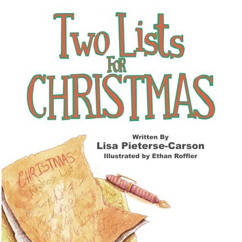 Two Lists for Christmas: The Christmas Kindness-List