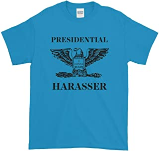 presidential harasser t shirt