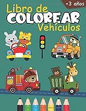 Libro de colorear vehículos: Cuaderno de colorear para niños de 3 a 6 años   Colorear de automóviles, camiones de bomberos, camiones, tractores, artes ...   Regalo para niños fanáticos de los autos