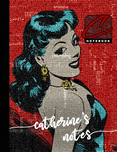Catherine's Notes Notebook: Personalized Vintage Retro Pin-up Comic Style Wide Rule Lined Composition Notebook with Positive Attribute Subliminal ... Positive Attribute Word Cloud Design)