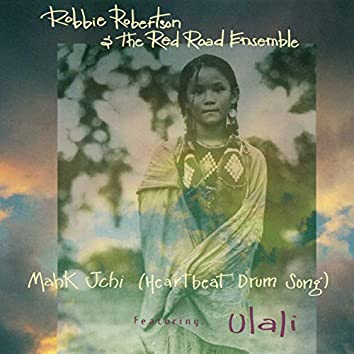 Mahk Jchi (Heartbeat Drum Song)