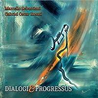 Dialogi & Progressus