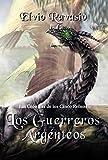 Los Guerreros Argénteos: Una gran aventura de fantasía épica, con hechiceros, brujas, dragones y poderes sobrenaturales (Las Crónicas de los Cinco Reinos nº 1)