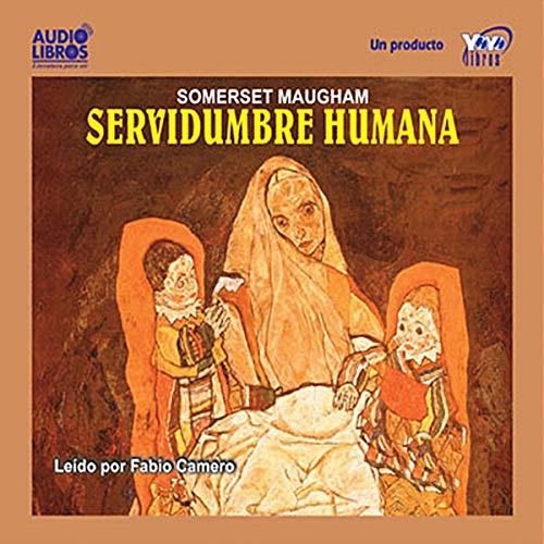 Servidumbre Humana [Of Human Bondage] Titelbild