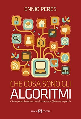 Che cosa sono gli algoritmi (Italian Edition)