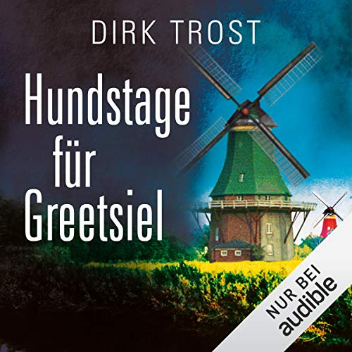 Hundstage für Greetsiel audiobook cover art