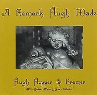 Remark Hugh Made / Huge by HOPPER / KRAMER