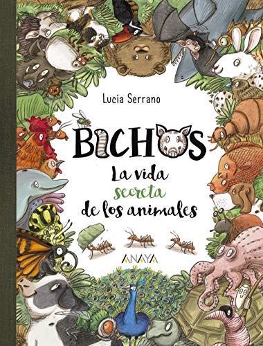 Bichos: La vida secreta de los animales (Literatura Infantil (6-11 Años) - Libros-Regalo)