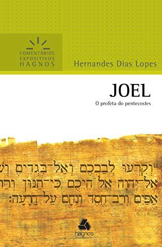 Joel: O profeta do pentecostes (Comentários expositivos Hagnos)