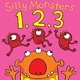 Silly Monsters 1,2,3. (Count one to twenty with silly monsters): A Silly Rhyming Picture Books for Kids by [Gerald Hawksley]