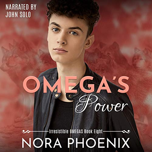 Omega's Power Audiobook By Nora Phoenix cover art