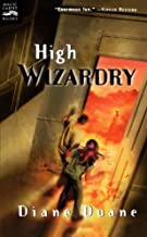High Wizardry (Young Wizard's Series) by Duane Diane (2001-06-01) Paperback