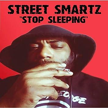 Stop Sleeping