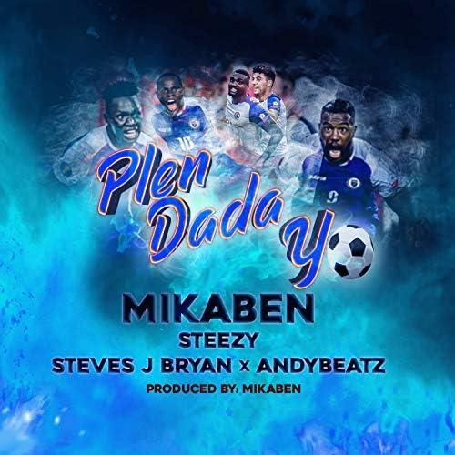 Mikaben, Steezy, Steves J Bryan & AndyBeatz
