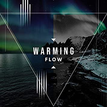 Warming Flow, Vol. 2