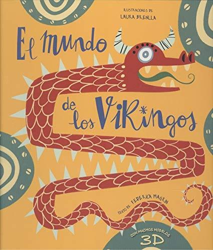 EL MUNDO DE LOS VIKINGOS (VVKIDS) (VVKIDS LIBROS PARA SABER MÁS)