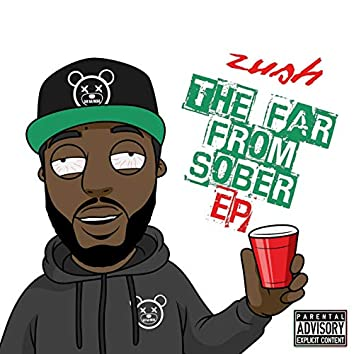 The Far from Sober