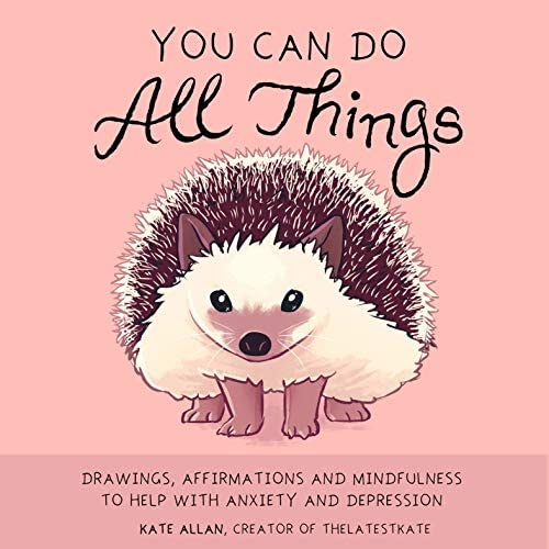 You Can Do All Things Drawings Affirmations and Mindfulness to Help with Anxiety and Depression product image