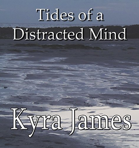 Tides of a Distracted Mind (English Edition)