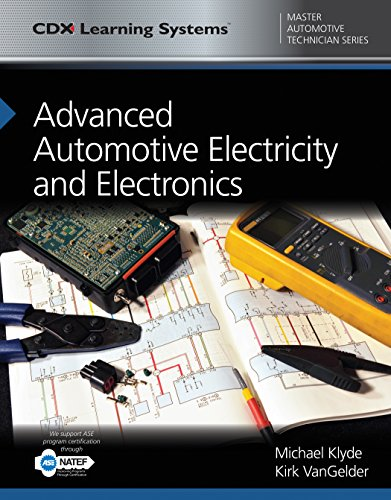 Advanced Automotive Electricity and Electronics (Cdx Learning Systems Master Automotive Technician)