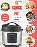 Crock Pot Cookbook: 555 Healthy Crock Pots Multi Cooker Recipes Collection For Beginners & Advanced Users