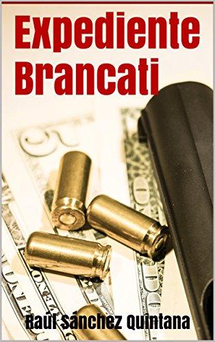 Expediente Brancati: Serie Negra y Criminal. Detective Carlos Moeckel.