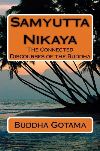 Samyutta Nikaya: The Connected Discourses of the Buddha (Pali Edition)