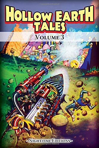 Hollow Earth Tales - Volume 3