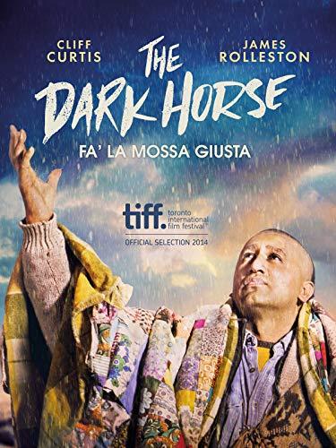 The Dark Horse - Fa' la Mossa Giusta