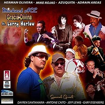Gracia Divina (feat. Mike Rojas, Azuquita, Adrian Areas, Jeff Lewis, Dayren Santamaria, Antoine Caito & Gary Eisenberg)