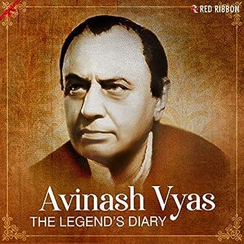 Avinash Vyas - The Legend'S Diary