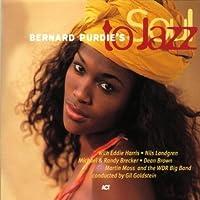 Soul To Jazz by Bernard Purdie
