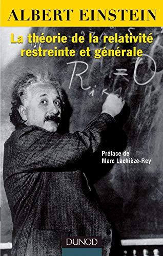 La théorie de la relativité restreinte et générale - Ed spéciale 2005 :année mondiale de la physique
