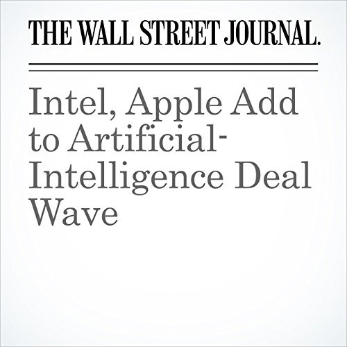 Intel, Apple Add to Artificial-Intelligence Deal Wave audiobook cover art