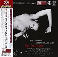 So in Love by JOHN ROMANTIC JAZZ TRIO DI MARTINO (2015-11-18)