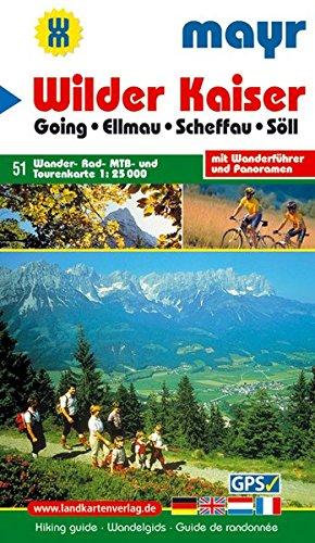 Wilder Kaiser: Wander-, Rad-, MTB- und Tourenkarte 1:25000 mit Wanderführer und Panorama. GPS-geeignet.