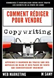 Le Copywriting , Comment Rédiger pour Vendre: Comment rédiger des articles , fiches produits et...