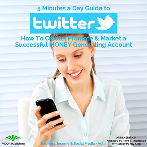 5 Minutes a Day Guide to Twitter audiobook cover art