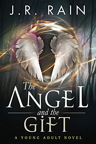 The Angel and the Gift: A Novel
