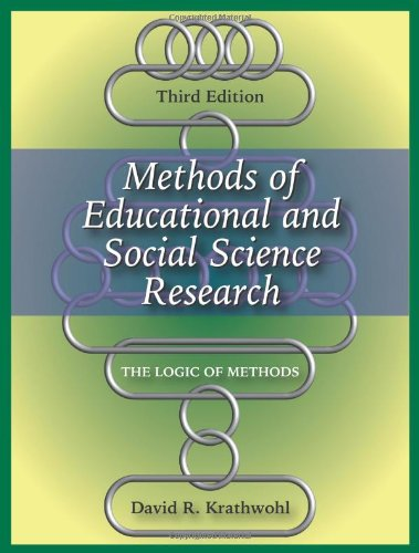 Methods of Educational and Social Science Research: The...