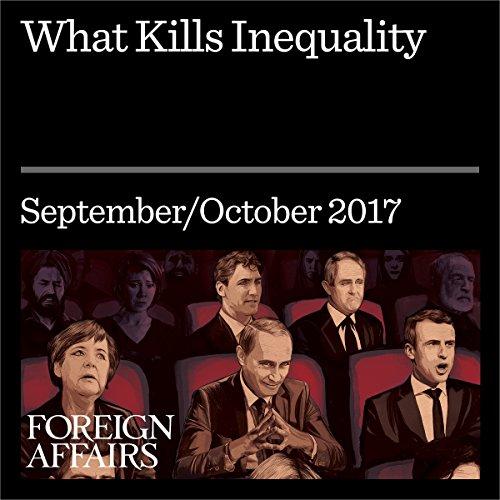 What Kills Inequality audiobook cover art