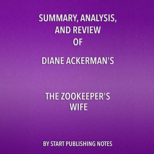 Summary, Analysis, and Review of Diane Ackerman's The Zookeeper's Wife audiobook cover art