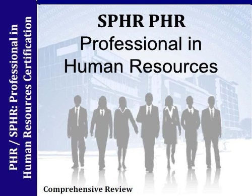 SPHR PHR Professional in Human Resources Certification 5 Hour/5 Audio CDs Review + 3,000 Questions