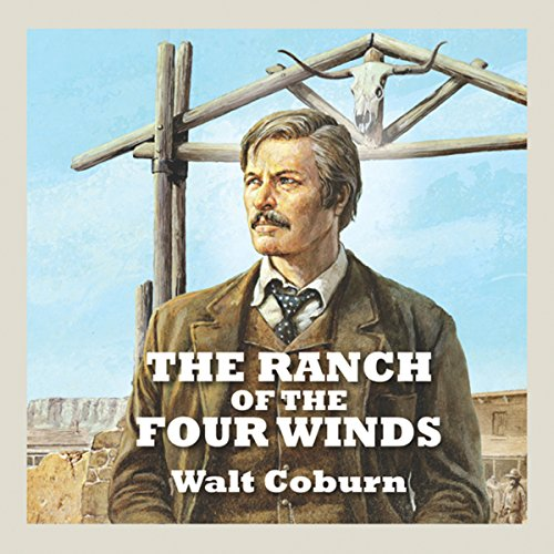 The Ranch of the Four Winds audiobook cover art