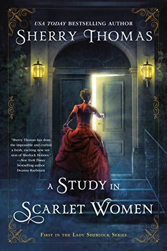 A Study In Scarlet Women (The Lady …